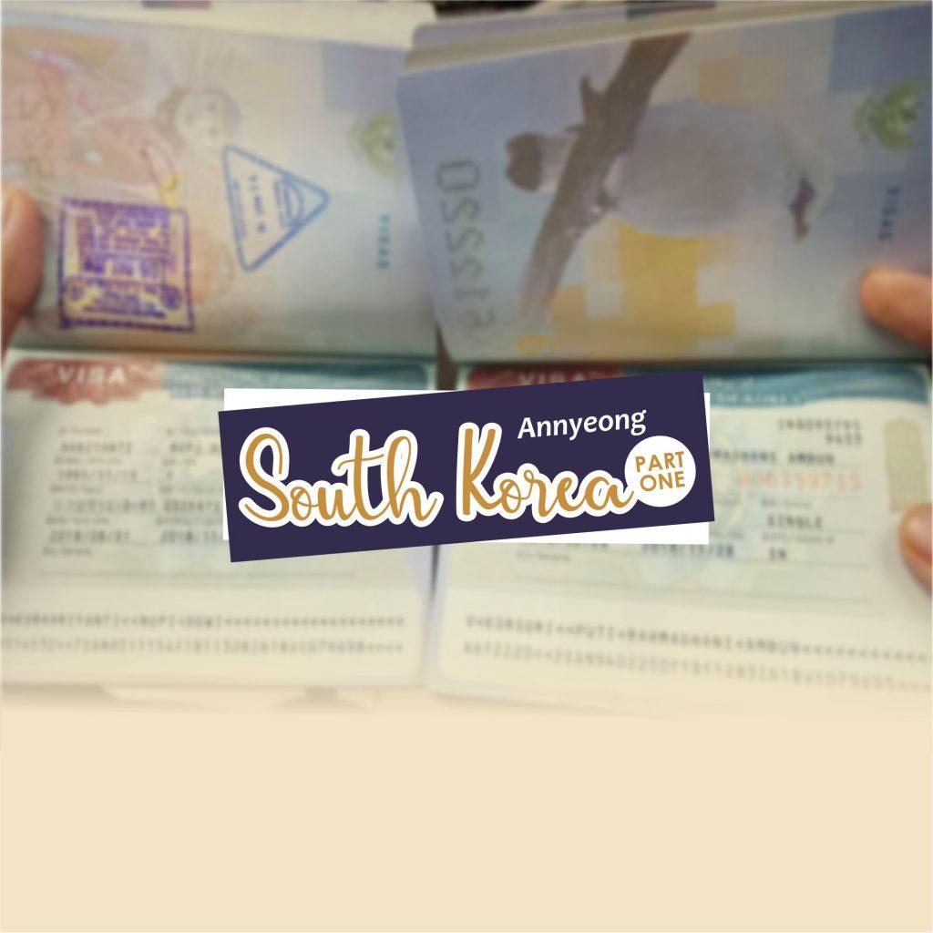 Apply Visa Korea Selatan Tak Seseram Yang Dibayangkan